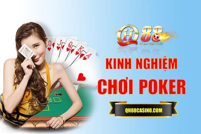 QH88 kinh nghiệm chơi poker