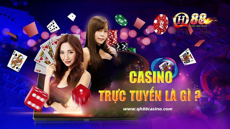 Casino trực tuyến là gì?
