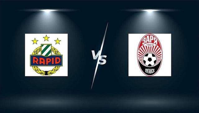 Tran dau giua Zorya Lugansk vs Rapid Wien ngay 26 08 | qh88